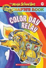 Cover of: Magic School Bus Chapter Book #19, Color Day Relay