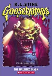 Cover of: The Haunted Mask | R. L. Stine