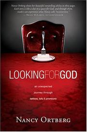 Cover of: Looking for God | Nancy Ortberg