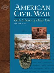 Cover of: Gale Library Of Daily Life: American Civil War