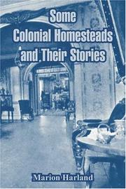 Cover of: Some Colonial Homesteads and Their Stories | Marion Harland