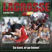 Cover of: Lacrosse 2006 Calendar