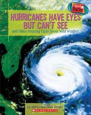 Cover of: Speedy Facts: Hurricanes Have Eyes But Can't See and Other Amazing Facts About Wild Weather