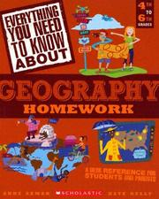 Cover of: Everything you need to know about geography homework | Anne Zeman