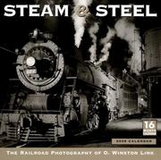 Cover of: Steam and Steel 2008 Wall Calendar | O. Winston Link