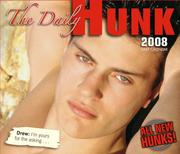 Cover of: Daily Hunk 2008 Daily Boxed Calendar | Sellers Publishing