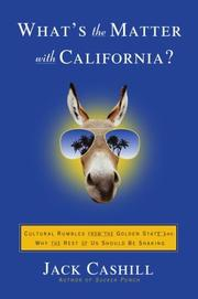 Cover of: What's the Matter with California? | Jack Cashill