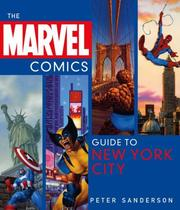 Cover of: The Marvel Comics Guide to New York City | Peter Sanderson