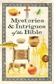 Cover of: Mysteries & Intrigues of the Bible