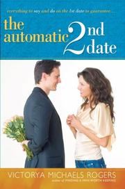 Cover of: The Automatic 2nd Date | Victorya Michaels Rogers