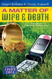 Cover of: A Matter of Wife & Death (Secrets from Lulu