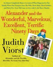 Cover of: Alexander and the Wonderful, Marvelous, Excellent, Terrific Ninety Days