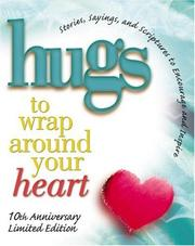 Cover of: Hugs to Wrap Around Your Heart