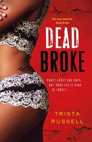 Cover of: Dead Broke | Trista Russell