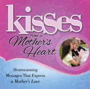 Cover of: Kisses from a Mother's Heart