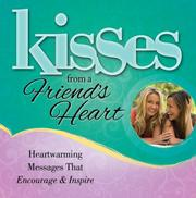Cover of: Kisses from a Friend's Heart