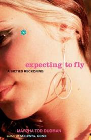 Cover of: Expecting to Fly | Martha Tod Dudman