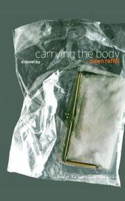 Cover of: Carrying the Body | Dawn Raffel