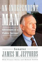 Cover of: An Independent Man | James M. Jeffords
