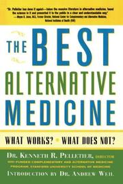 Cover of: The Best Alternative Medicine | Dr. Kenneth R. Pelletier