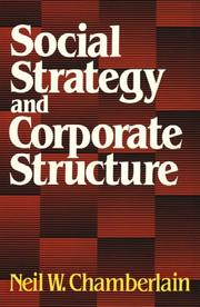 Cover of: Social Strategy & Corporate Structure (Studies of the Modern Corporation) | Neil W. Chamberlain