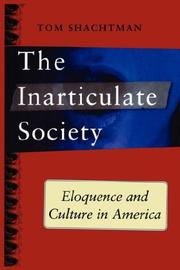 Cover of: Inarticulate Society: Eloquence and Culture in America