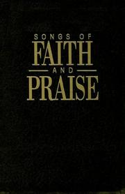 Cover of: Songs of Faith & Praise Leather Shaped Note