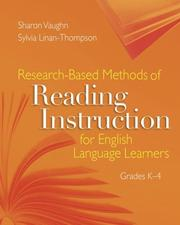 Cover of: Research-based Methods of Reading Instruction for English Language Earners, Grades K-4