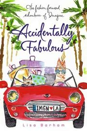 Cover of: Accidentally Fabulous (The Fashion-Forward Adventures of Imogene)