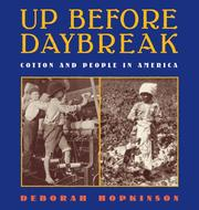 Cover of: Up before daybreak: people and cotton in America