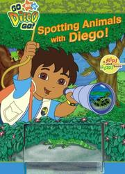 Cover of: Spotting Animals with Diego! (Go, Diego Go!)