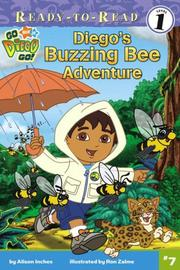 Cover of: Diego's Buzzing Bee Adventure (Go, Diego, Go! Ready-to-Read) by Alison Inches