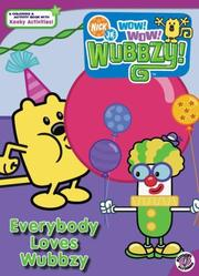 Cover of: Everybody Loves Wubbzy (Wow! Wow! Wubbzy!) | Sonia Sander