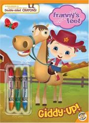 Cover of: Giddy-Up! (Franny's Feet)