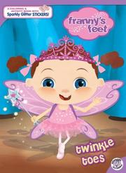 Cover of: Twinkle Toes (Franny's Feet)