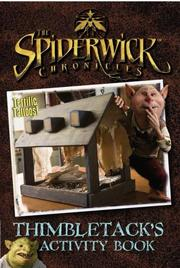 Cover of: Thimbletack's Activity Book (The Spiderwick Chronicles)