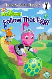 Cover of: Follow That Egg! (Backyardigans Ready-to-Read)