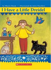 Cover of: I have a little dreidel | Maxie Baum