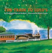 Cover of: The train to Lulu's