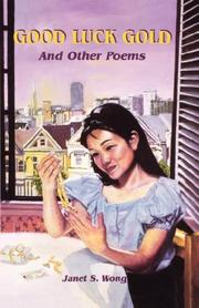 Cover of: Good Luck Gold and Other Poems | Janet S. Wong