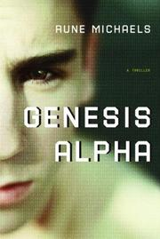 Cover of: Genesis Alpha | Rune Michaels