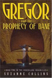 Cover of: Gregor and the Prophecy of Bane (Underland Chronicles #2)