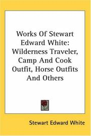 Cover of: The works of Stewart Edward White