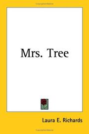 Cover of: Mrs. Tree | Laura E. Richards