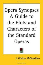 Cover of: Opera Synopses A Guide to the Plots and Characters of the Standard Operas