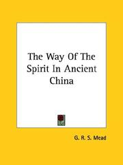 Cover of: The Way of the Spirit in Ancient China | G. R. S. Mead