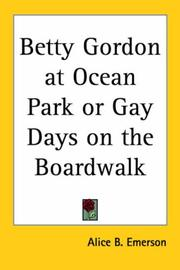 Cover of: Betty Gordon at Ocean Park by W. Bert Foster