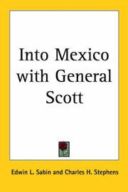 Cover of: Into Mexico with General Scott ..