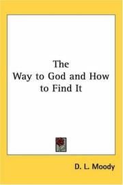 Cover of: The Way to God And How to Find It