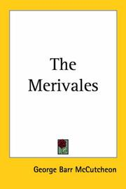 Cover of: The Merivales | McCutcheon, George Barr